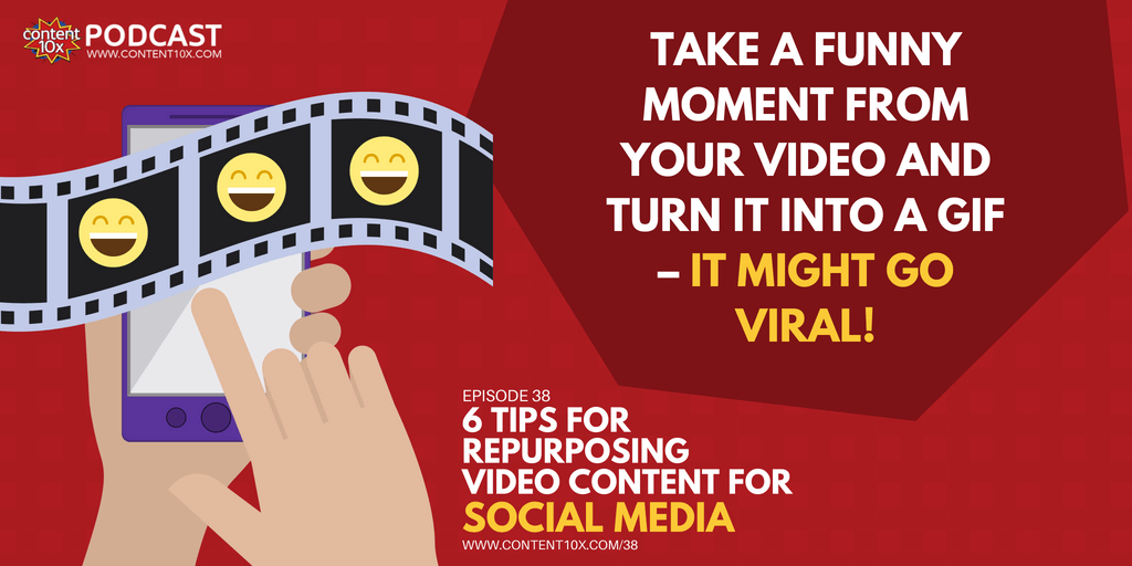 6 Tips For Repurposing Video Content Onto Social Media
