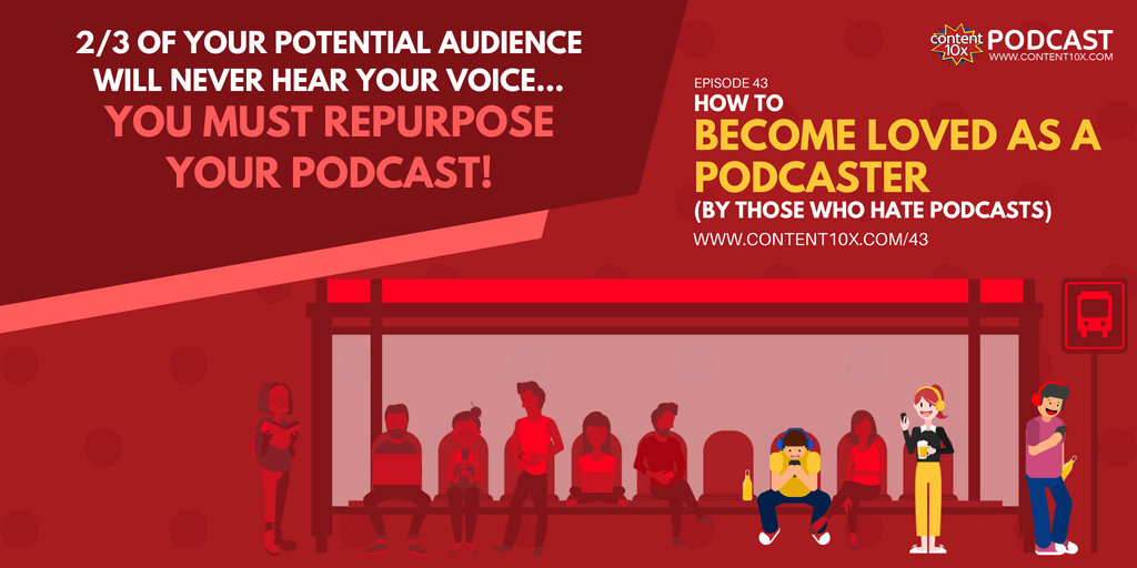 Podcast Movement - How to Become Loved As A Podcaster