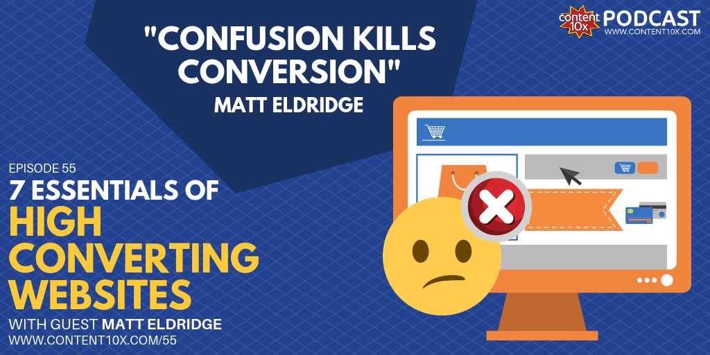 7 Essentials of High Converting Websites with Matt Eldridge
