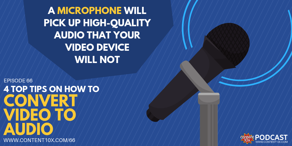 4 Top Tips on how to convert video to audio