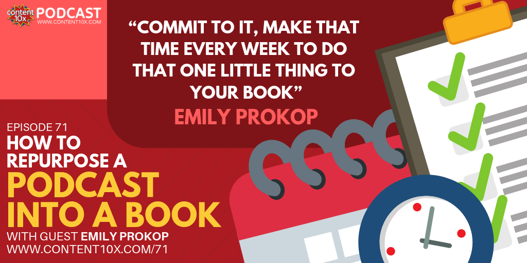 How to Repurpose a Podcast into a Book with Emily Prokop
