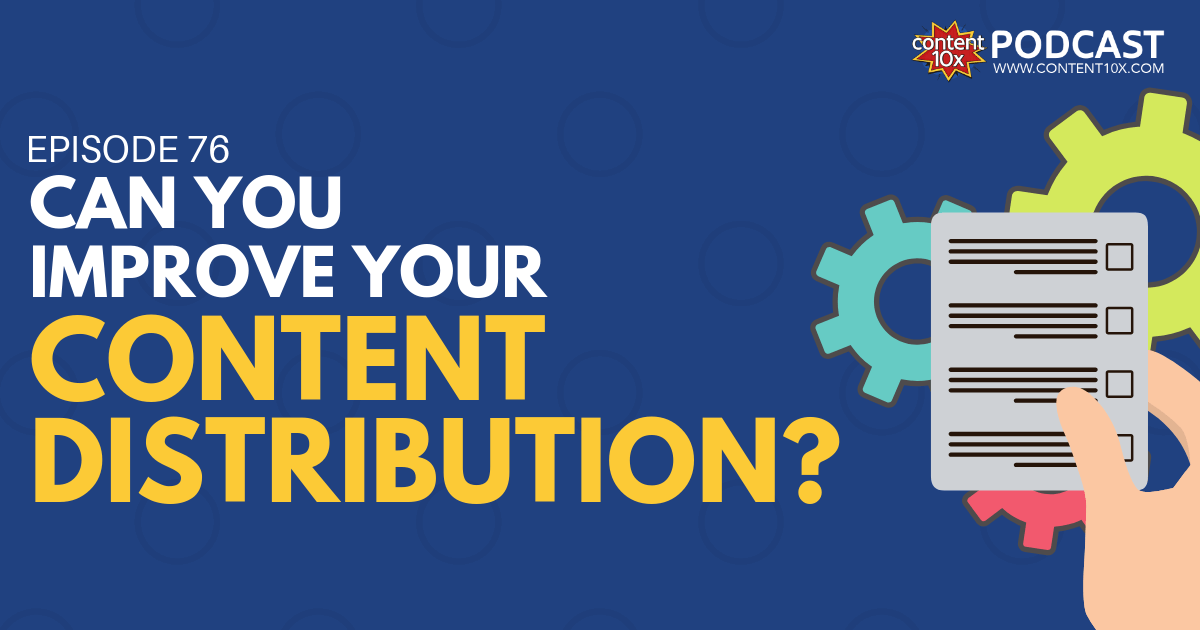 Can You Improve Your Content Distribution?