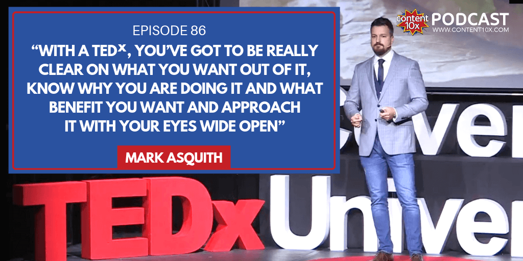 How to Repurpose a TEDx Talk with Mark Asquith