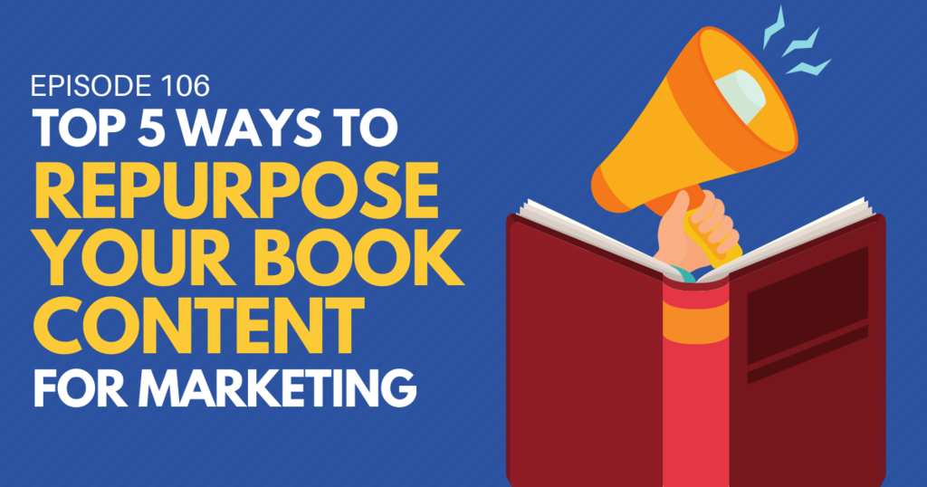 Top 5 ways to repurpose your book content for marketing