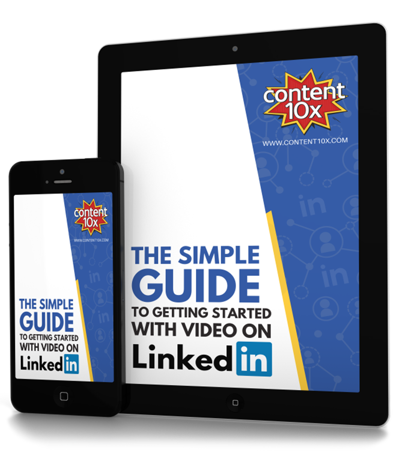 The Simple Guide to Getting Started with Video on LinkedIn