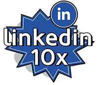 LinkedIn 10x