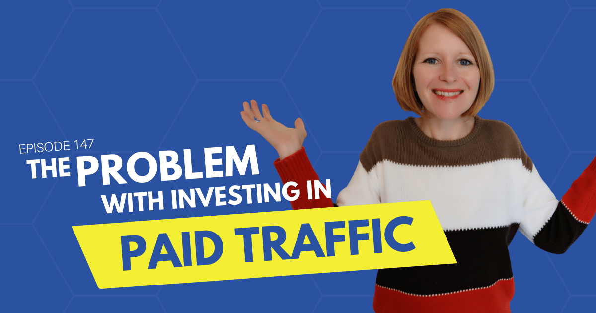 The Problem With Investing In Paid Traffic - Content 10x Podcast