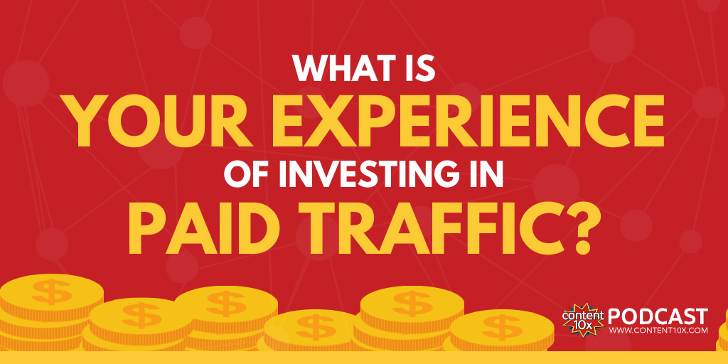 The Problem with Investing in Paid Traffic