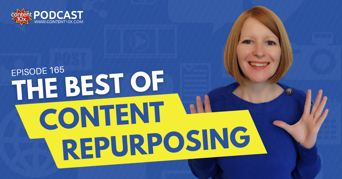 The Best of Content Repurposing