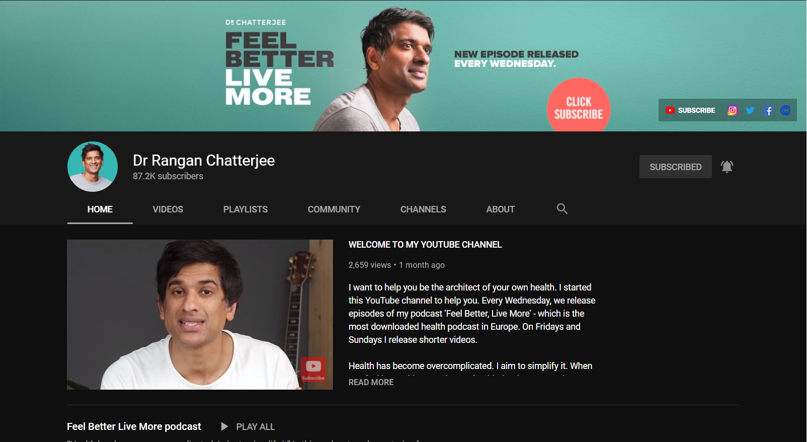 Feel Better, Live More by Dr. Rangan Chatterjee on YouTube