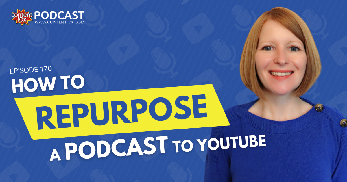How to Repurpose a Podcast to YouTube - Blog Image