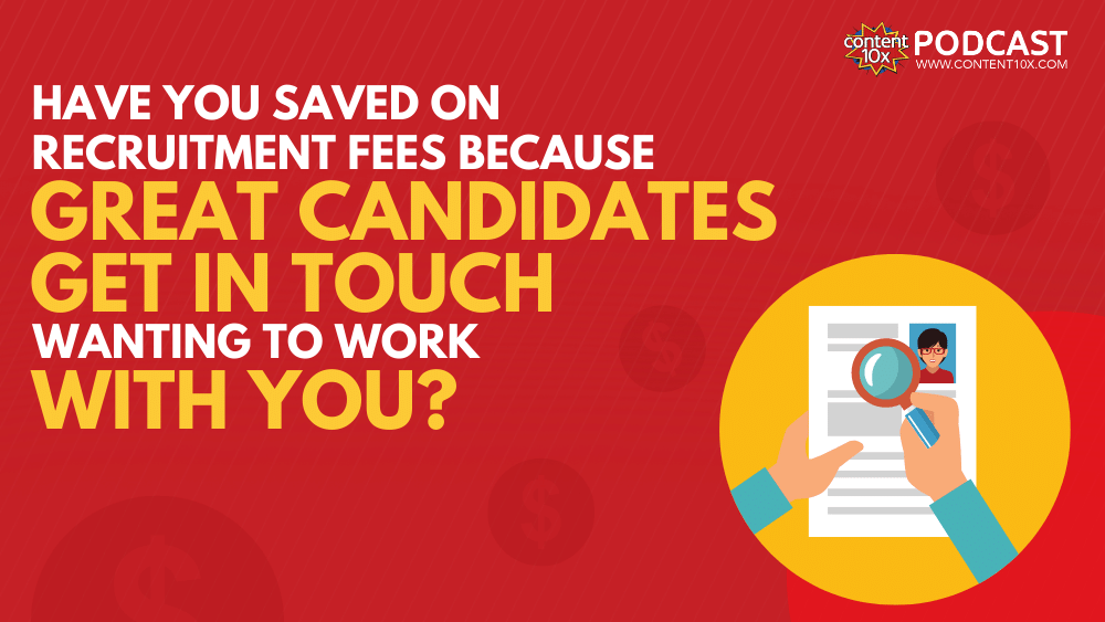 Have you saved on recruitment fees because great candidates get in touch wanting to work with you?