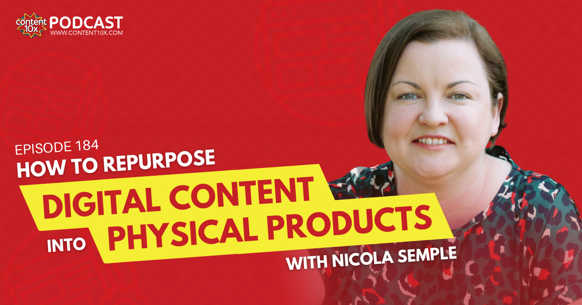 How to Repurpose Digital Content into Physical Products with Nicola Semple