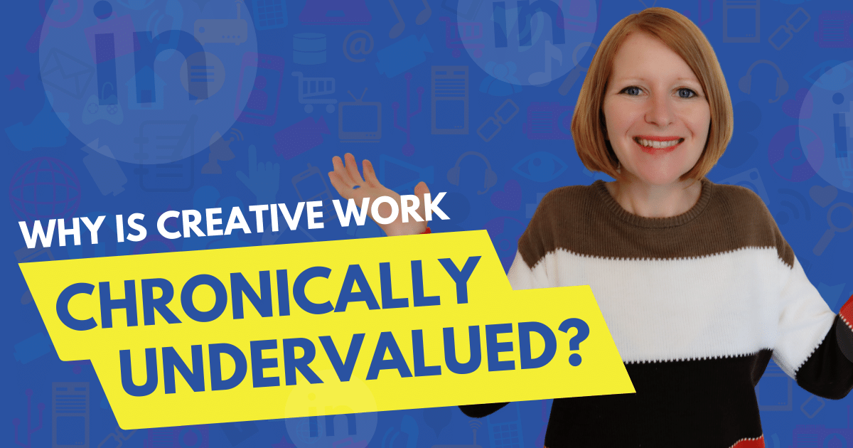 Why Creative Work is Chronically Undervalued