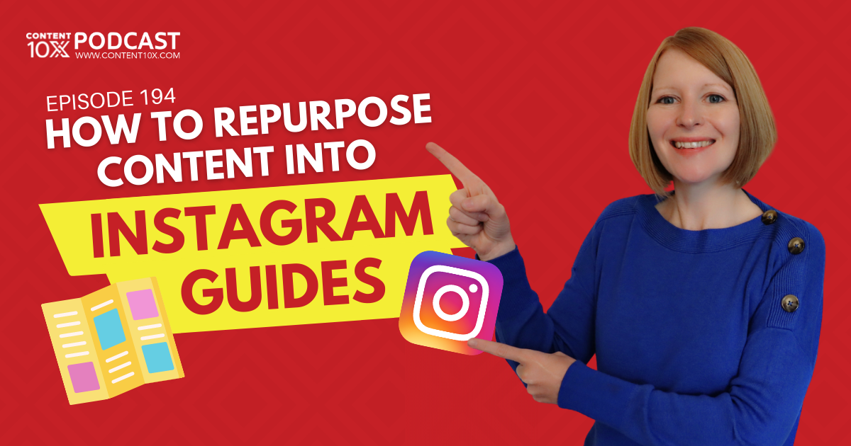 How to Repurpose Content into Instagram Guides