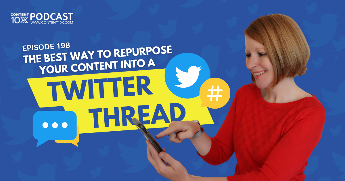 The Best Way to Repurpose Your Content into a Twitter Thread