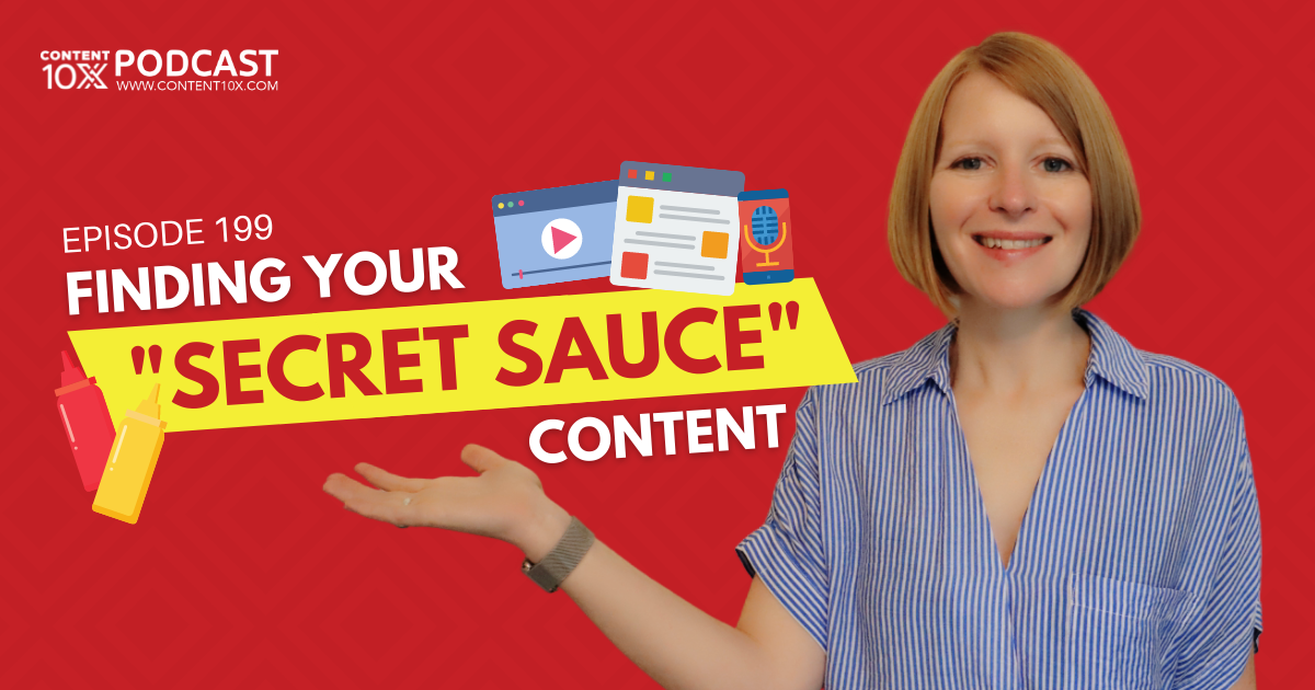 """Finding Your """"Secret Sauce"""" Content"""